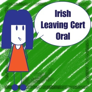 Irish Leaving Cert Oral