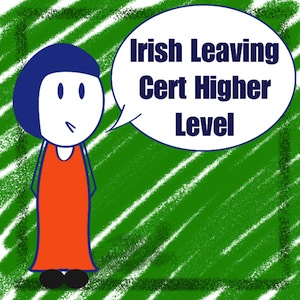 Irish Leaving Cert Higher Level