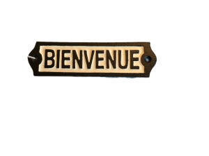 BIENVENUE door sign