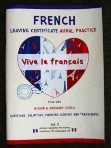 French Leaving Certificate Aural Practice book Vol 2